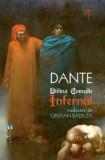 Cumpara ieftin Divina comedie - infernul/Dante Alighieri