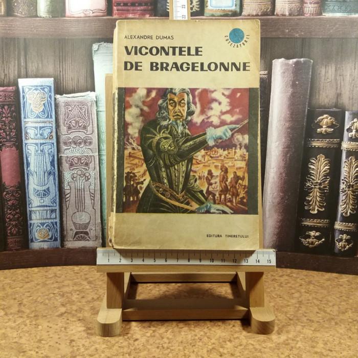 """Alexandre Dumas - Vicontele de Bragelonne Vol. IV """"A7166"""""""
