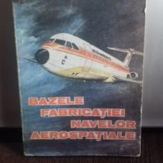 BAZELE FABRICATIEI NAVELOR AEROSPATIALE - AL NICA