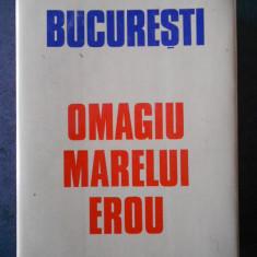 BUCURESTI. OMAGIU MARELUI EROU (1988)