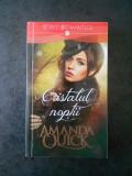 AMANDA QUICK - CRISTALUL NOPTII