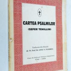 Cartea Psalmilor - Sefer Tehillim- Cluj 1993 traducere Liviu Pandrea
