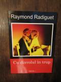 Cu diavolul în trup - Raymond Radiguet