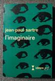 Jean-Paul Sartre - L'imaginaire: psychologie phenomenologique de l'imagination