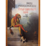 Omul care muta norii. Sapte intamplari, Radu Paraschivescu