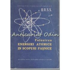 Expozitia Tehnico-Stiintifica URSS - Folosirea Energiei Atomice