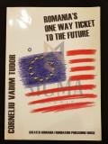 VADIM TUDOR-CORNELIU (Autograf !) - ROMANIA'S ONE WAY TICKET TO THE FUTURE, 2003, Bucuresti
