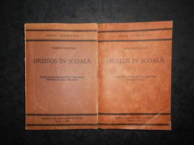 DUMITRU CALUGAR - HRISTOS IN SCOALA. MANUALUL CATEHETULUUI ORTODOX 2 volume foto