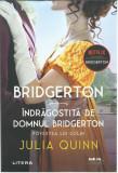 AS - JULIA QUINN - BRIDGERTON INDRAGOSTITA DE DL. BRIDGERTON POVESTEA LUI COLIN