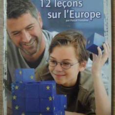 12 LECONS SUR L'EUROPE - PASCAL FONTAINE