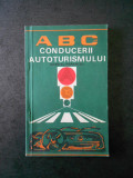 GABRIEL PAPARIZU - ABC -ul CONDUCERII AUTOTURISMULUI SI MANEVRELE DE INDEMANARE