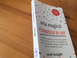 SARAH KNIGHT, ARTA MAGICA A DURUTULUI IN COT. O PARODIE PRACTICA