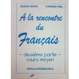 A la rencontre du Francais. Cours moyen, deuxieme partie