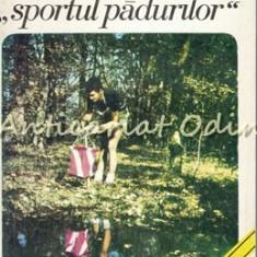 Orientarea. Sportul Padurilor - Heintz Dezideriu - Tiraj: 4990 Exemplare