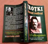 Trotki eternul radical. Editura Lider, 1997 - D. Volkogonov