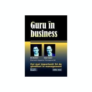 D. Dearlove - Guru în business. Cei mai importanți 54 de gânditori în management
