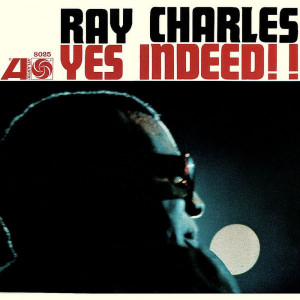 Ray Charles Yes Indeed LP Mono (vinyl)