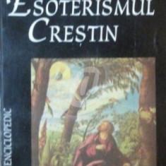 Esoterismul crestin - Propunere de cosmogonie psihologica
