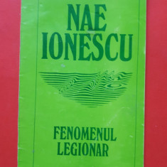 FENOMENUL LEGIONAR × NAE IONESCU