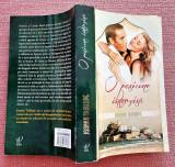 O pasiune interzisa. Editura Lira, 2013 - Joanna Trollope
