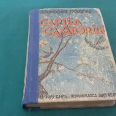CARTEA CĂSĂTORIEI/ DR. CONST. COLONAȘ/ A II-A EDIȚIE/1942