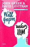 Will Grayson, Will Grayson/Will Grayson, Will Grayson