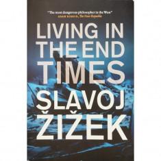 Living in the End Times - Slavoj Zizek