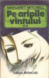 Pe aripile vantului - Margaret Mitchell ( volumul 2 )