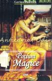 Potiuni Magice - Gerina Dunwich