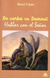 De vorba cu Domnul | Dorel Visan