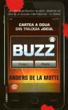 Buzz. Trilogia Jocul (Vol. 2)