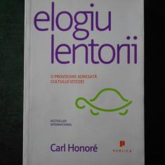 CARL HONORE - ELOGIU LENTORII