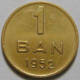 ROMANIA, 1 BAN 1952,  stare buna * cod 168