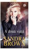 Sandra Brown - A doua viață