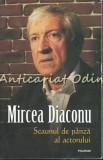 Scaunul De Panza Al Actorului - Mircea Diaconu, Polirom