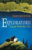 Exploratorii Vol.2: Lacul Marelui Urs, Erin Hunter