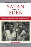 Satan Came to Eden: A Survivor's Account of the Galapagos Affair