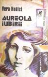 Aureola iubirii (Ed. Cartea romaneasca)