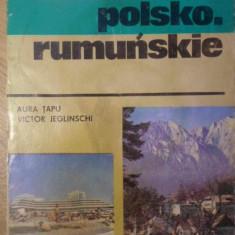 GHID DE CONVERSATIE POLON-ROMAN. ROZMOWKI POLSKO-RUMUNSKIE - AURA TAPU, VICTOR J