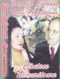 Caseta audio: Cornelia Catanga si Nelu Ploiesteanu - Cantece nemuritoare, Casete audio