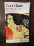 BAUDELAIRE -LES FLEURS DU MAL par Claude Pichois