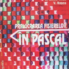Prelucrarea fisierelor in Pascal