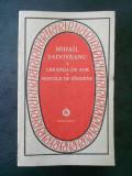 MIHAIL SADOVEANU - CREANGA DE AUR * NOPTILE DE SANZIENE