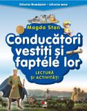 Istoria României - istoria mea. Conducători vestiți și faptele lor. Lectură și activități