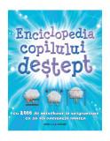 Cumpara ieftin Enciclopedia copilului deştept. Cu 2000 de întrbări şi răspunsuri ca să îţi antrenezi mintea