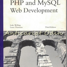 PHP And MySQL Web Development - Luke Welling, Laura Thomson