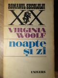 NOAPTE SI ZI - VIRGINIA WOOLF