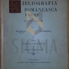 IOAN BIANU SI DAN SIMONESCU - BIBLIOGRAFIA ROMANEASCA VECHE, TOM IV , adaogiri si indreptari