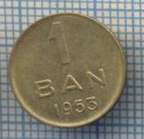 AX 580 MONEDA- ROMANIA - 1 BAN -ANUL 1953 -STAREA CARE SE VEDE