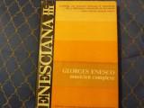 George Enescu , musicien complexe, Enesciana